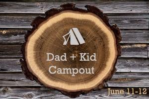 Dad Kid Campout